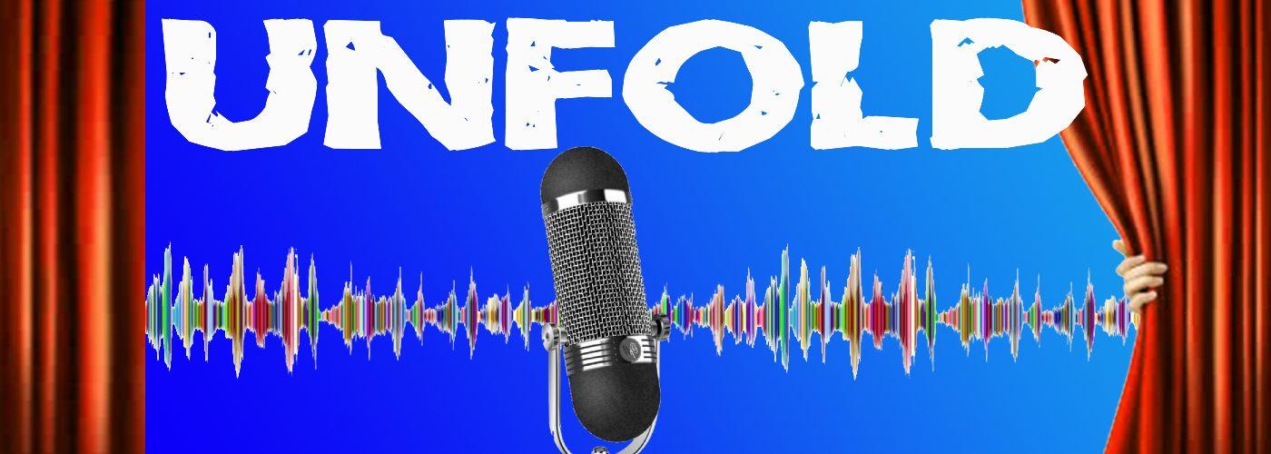 Unfold Podcast